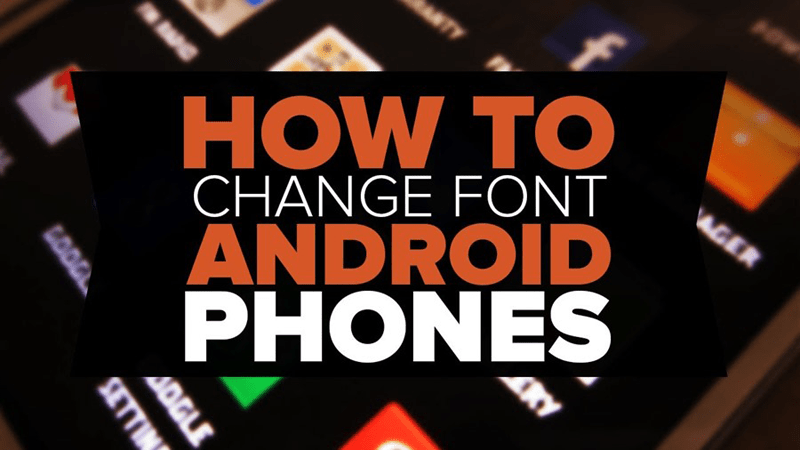 Change Fonts Android
