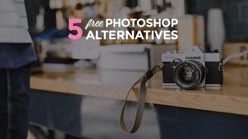 Top 5 Best Free Photoshop Alternatives 1 The 5 Best FREE Photoshop Alternatives
