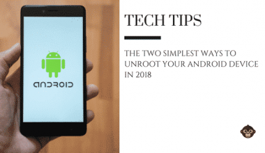 The Two Simplest Ways To Unroot Your Android Device In 2018