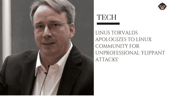 Linus Torvalds apologies for 'arrogant' behavior over the years.