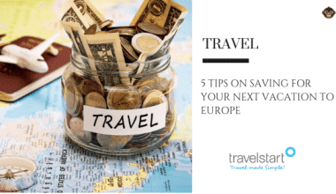 travel 5 Tips On Saving For Your Next Vacation To Europe