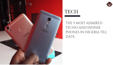BLOG Most Popular Tecno and Infinix Phones in Nigeria 2019